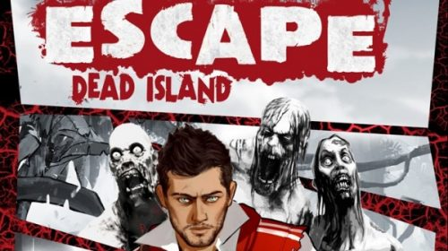 Escape Dead Island recebe data de lançamento