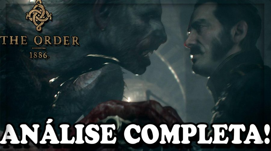 The Order: 1886 - Análise Completa