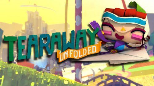 Tearaway Unfolded: Vale a pena?