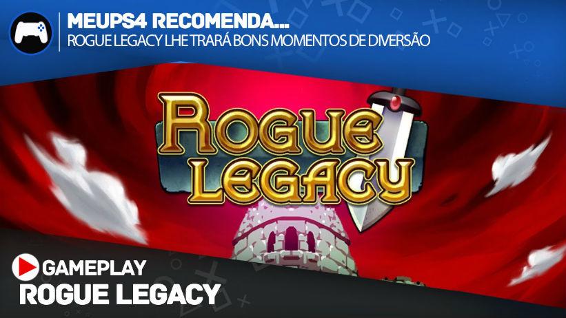 Meu PS4 Recomenda: Rogue Legacy