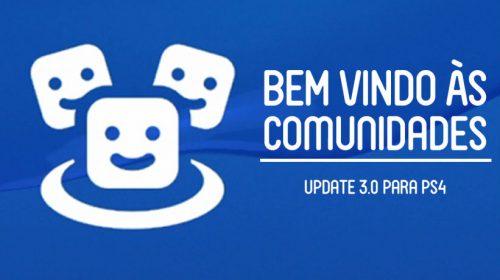 Comunidades do PlayStation 4 recebe ferramenta de busca; entenda