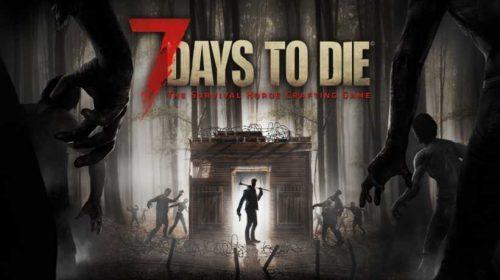 7 Days to Die ganha data de lançamento para consoles