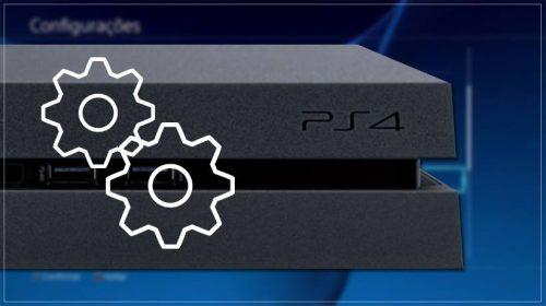6 configurações indispensáveis para o PlayStation 4