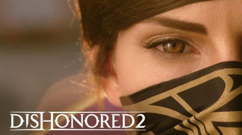 Notas que Dishonored 2 vem recebendo; veja números