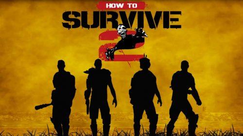 How to Survive 2 chega ao PS4; confira trailer de lançamento