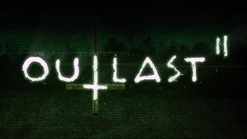 Prepare as fraldas! Outlast 2 chegará ao PS4 em 25 de abril