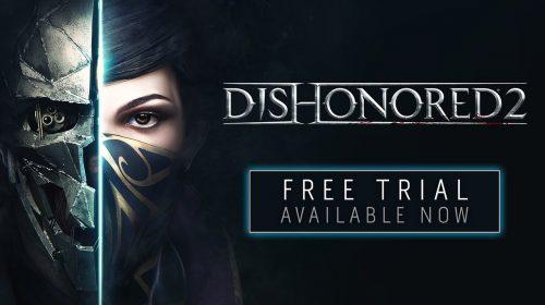 DEMO de Dishonored 2 já disponível na PSN; Jogo com desconto