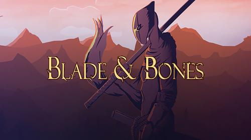 Blade & Bones: É Indie Mas...