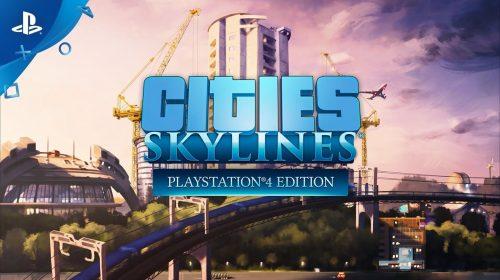 Seja o prefeito! Cities: Skylines é anunciado para PlayStation 4