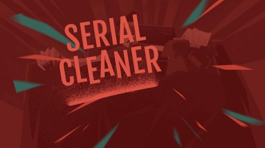 Serial Cleaner: É Indie Mas...