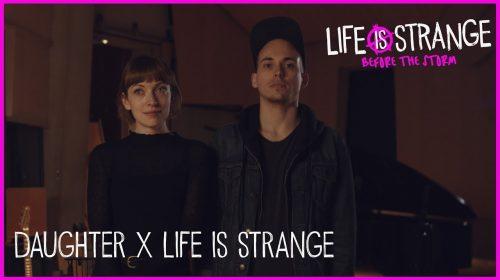 Banda Daughter fala sobre a música de Life Is Strange: Before The Storm