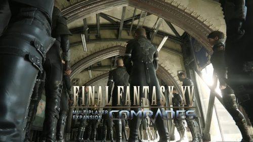 Finalmente! Expansão Comrades de FF XV chegou ao PS4; Confira trailer
