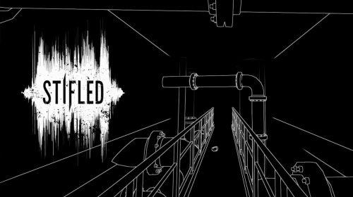 Stifled promete muitos sustos em Realidade Virtual; Conheça