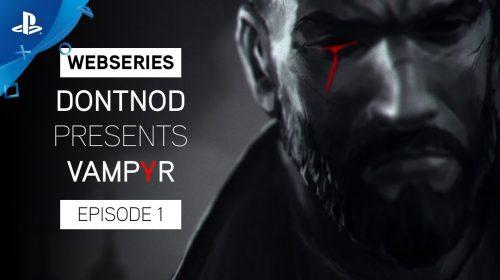 Vampyr ganha diário de desenvolvimento e novos detalhes