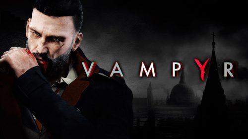 DONTNOD revela sombrio gameplay de Vampyr; veja