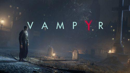 Vampyr recebe notas mistas; Confira pontuação do jogo