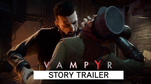 Intenso! Vampyr recebe novo trailer detalhando enredo; assista