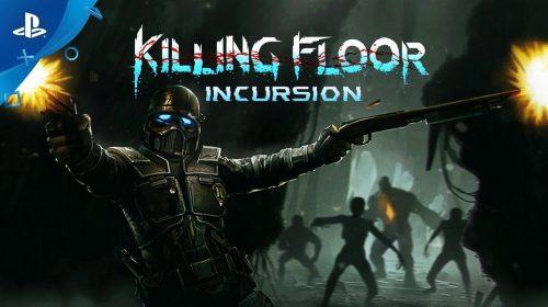 Mais terror no VR! Killing Floor: Incursion será lançado em 1º de maio