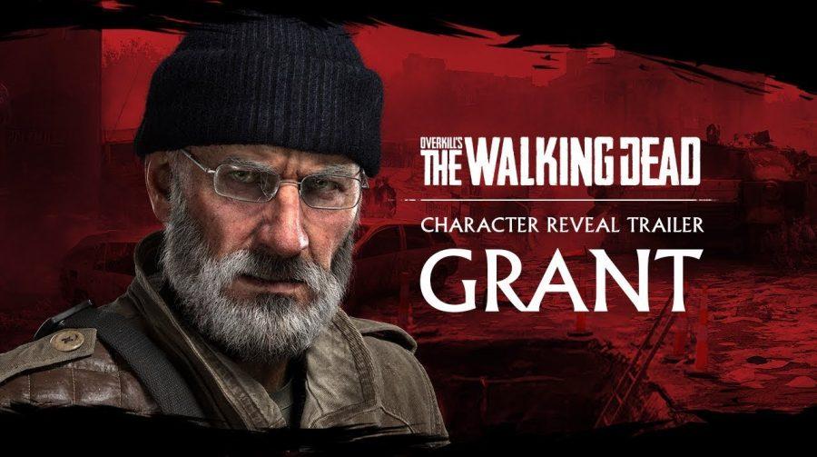 Grant é o terceiro personagem jogável de Overkill's The Walking Dead