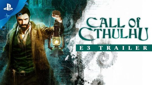 Para os fãs de H.P. Lovecraft! Call of Cthulhu recebe trailer macabro