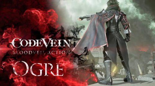 Novo trailer de Code Vein desta a brutalidade da Ogre Blood Veil; assista