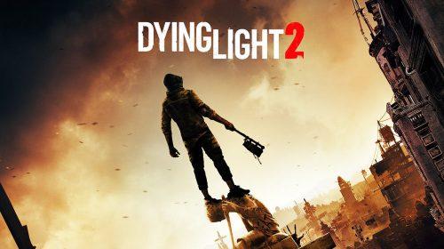 Dying Light 2 trará de volta jogabilidade cooperativa com 4 jogadores