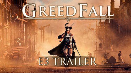 GreedFall, da Focus Home Interactive, recebe trailer intenso na E3 2018
