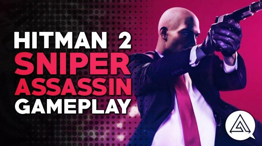 Modo Sniper Assassin de HITMAN 2 é mostrado em gameplay; assista