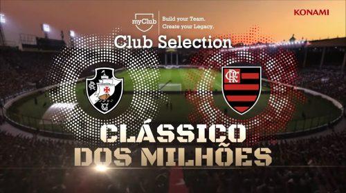 Flamengo e Vasco são destaques em vídeo do myClub do PES 2019