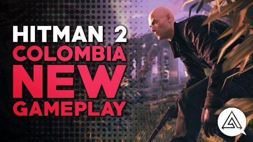 Novo gameplay de HITMAN 2 mostra variedade dos cenários colombianos