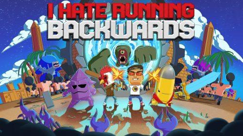 I Hate Running Backwards recebe um divertido e caótico trailer; assista