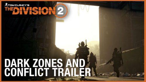 Ubi revela gameplay das diferentes Dark Zones de The Division 2; assista