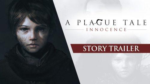 A Plague Tale: Innocence recebe emocionante trailer de história; assista