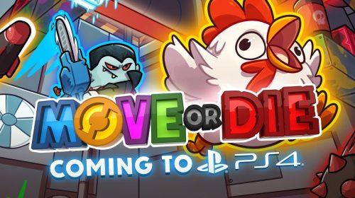 Move or Die, enfim, tem data de lançamento oficial: março de 2019