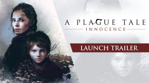 A Plague Tale: Innocence recebe emocionante trailer de lançamento