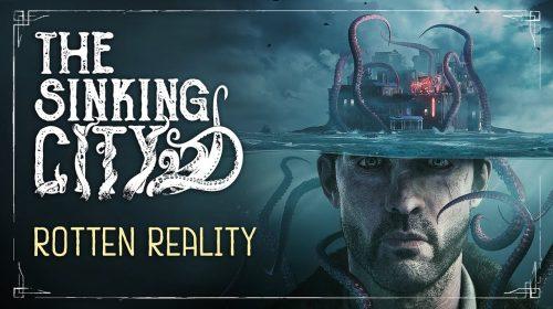 Loucura, insanidade e escuridão: novo trailer de The Sinking City tem tudo isso!
