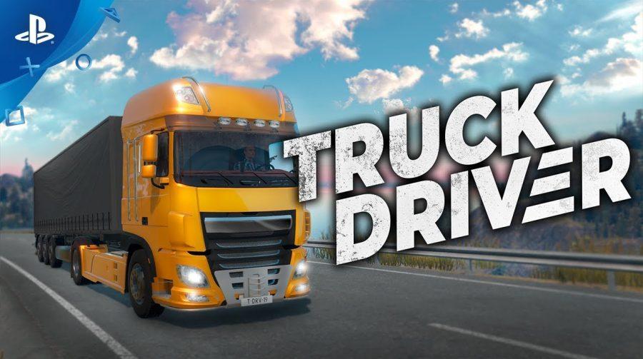 Siga Bem Caminhoneiro! Truck Driver vai chegar em setembro ao PS4
