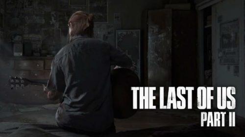 [Rumor] The Last of Us Part II só em maio de 2020