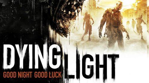 Dying Light continuará recebendo conteúdo adicional da Techland