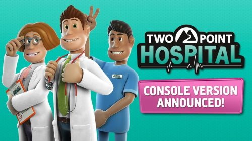 Sucesso no PC, Two Point Hospital é anunciado para os consoles