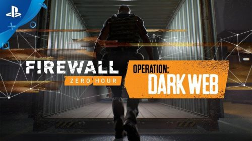 Firewall Zero Hour: Operation Dark Web disponível amanhã (13)
