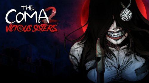 The Coma 2: Vicious Sisters é confirmado para maio