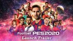 PES 2020 - Launch Trailer