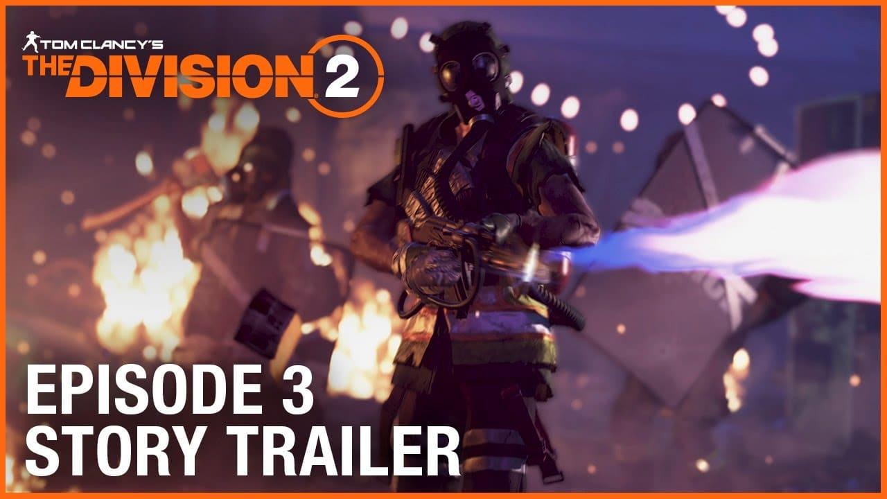 The Division 2: novo trailer mostra a história do Episódio 3