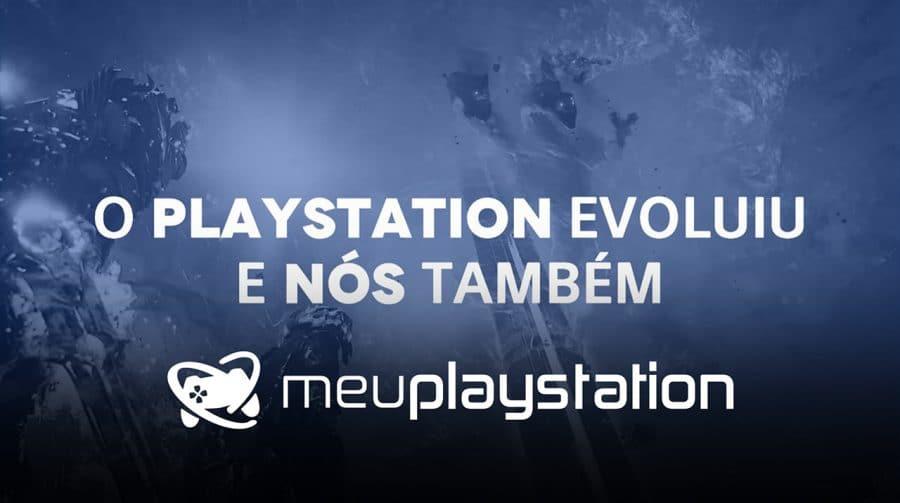 O Meu PS4 agora é MeuPlayStation: jogar é o que nos define!