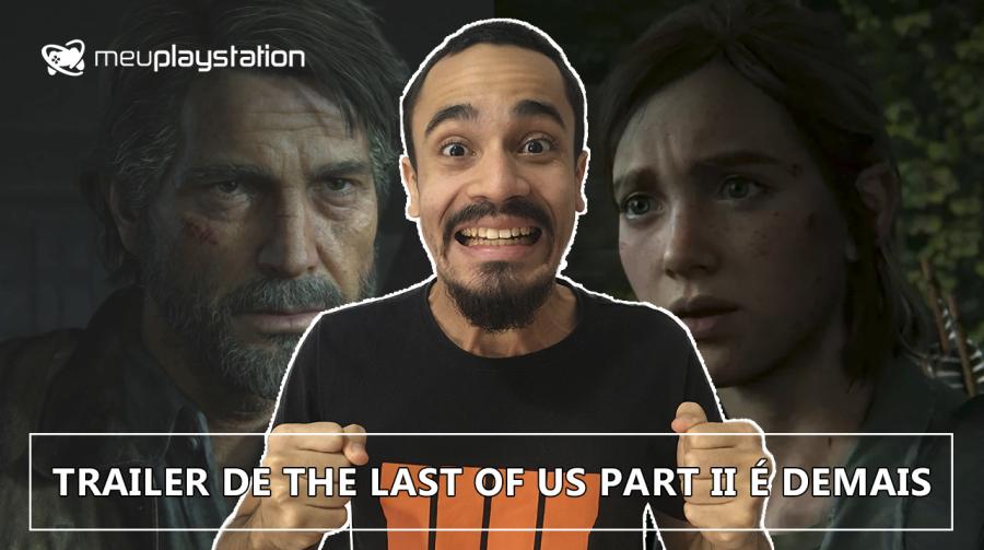 Uma palavra para The Last of Us Part II: GOTY!