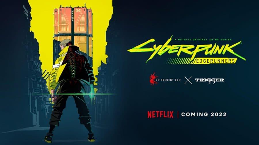 Cyberpunk 2077 vai virar anime produzido pela Netflix em 2022