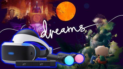 Dreams: update com suporte ao PlayStation VR chega em 22 de julho