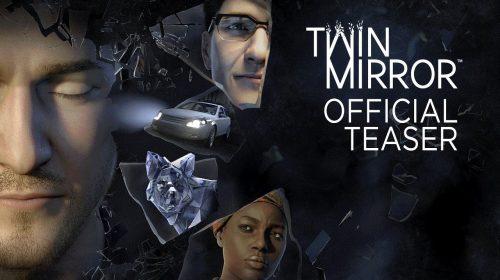 Twin Mirror recebe trailer e não virá em formato de episódios, anuncia DONTNOD