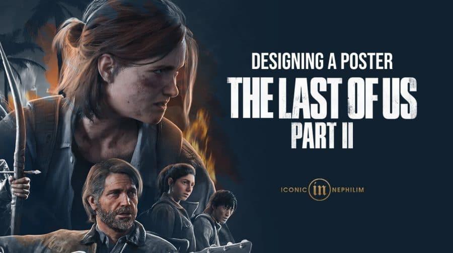 Fã cria pôster incrível com vários personagens de The Last of Us 2